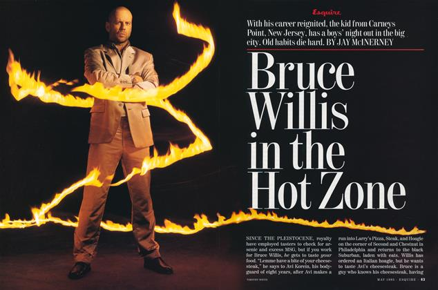 Article Preview: Bruce Willis in the Hot Zone, May 1995 | Esquire