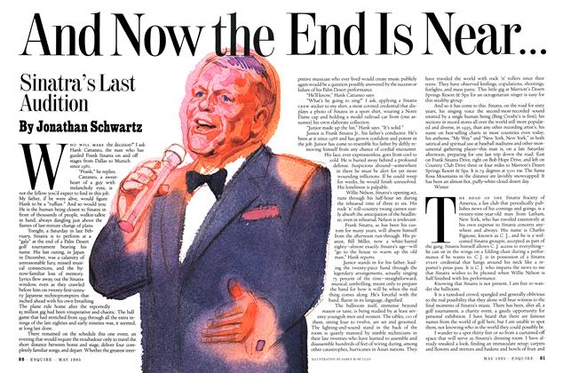 Article Preview: And Now the End Is Near..., MAY 1995 1995 | Esquire