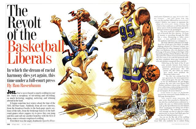 Article Preview: The Revolt of the Basketball Liberals, JUNE 1995 1995 | Esquire