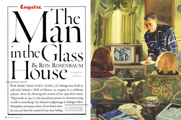 Article Preview: The Man in the Glass House, June 1997 | Esquire