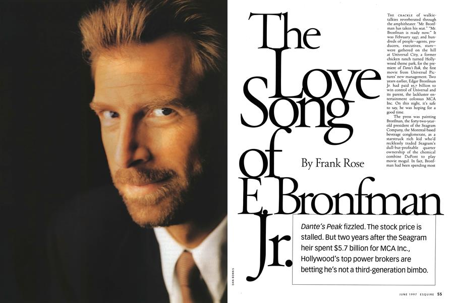 The Love Song of E  Bronfman Jr  | Esquire | JUNE 1997