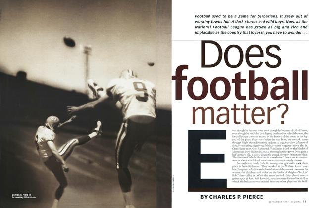 Article Preview: Does Football Matter?, September 1997 | Esquire