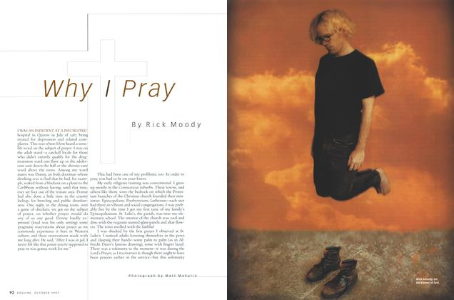 Article Preview: Why I Pray, October 1997 | Esquire