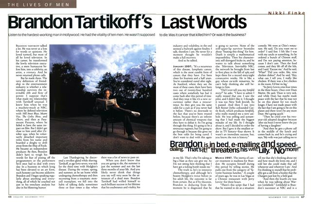 Article Preview: Brandon Tartikoff's Last Words, November 1997 | Esquire