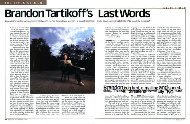 Brandon Tartikoff's Last Words