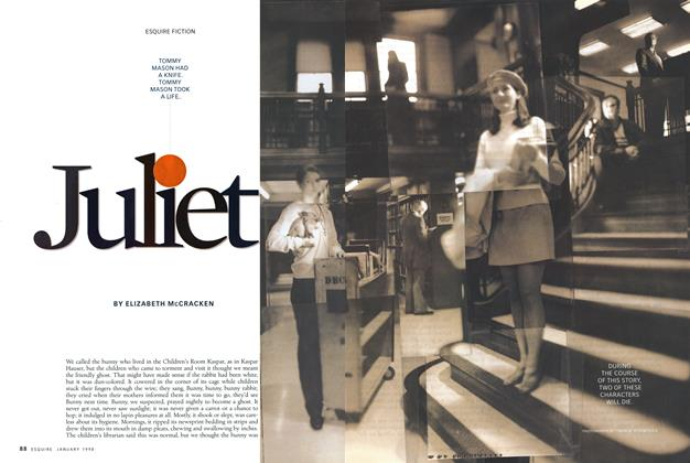 Article Preview: Juliet, JANUARY 1998 1998 | Esquire