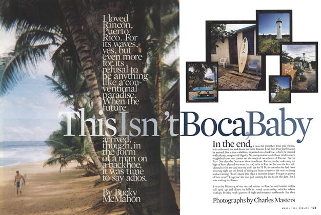 Article Preview: This Isn't Boca, Baby, MARCH 1998 1998 | Esquire