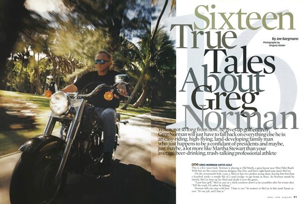 Sixteen True Tales About Greg Norman