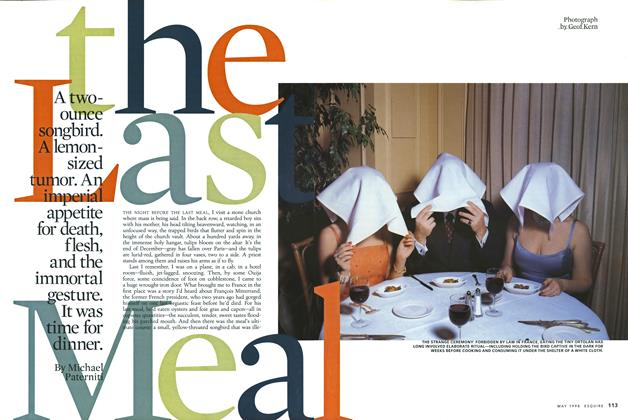 Article Preview: The Last Meal, MAY 1998 1998 | Esquire
