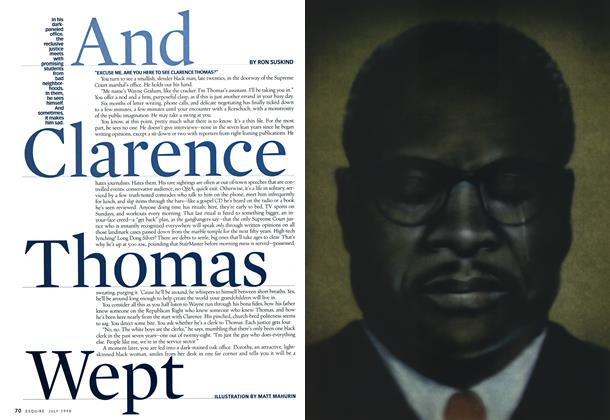 Article Preview: And Clarence Thomas Wept, JULY 1998 1998 | Esquire