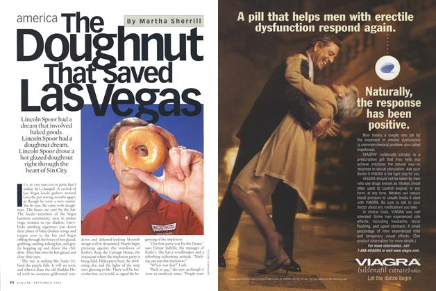 Article Preview: The Doughnut That Saved Las Vegas, SEPTEMBER 1998 1998 | Esquire