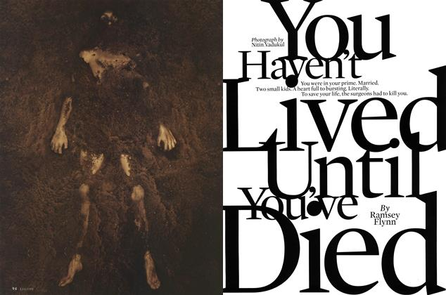 You Haven't Lived Until You've Died