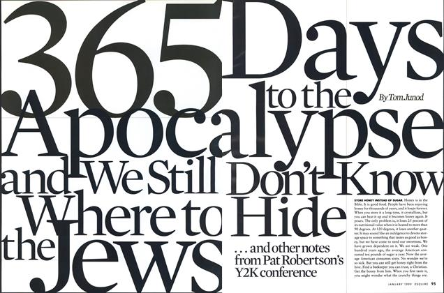 365 Days to the Apocalypse and We Still Don't Know Where to Hide the Jews