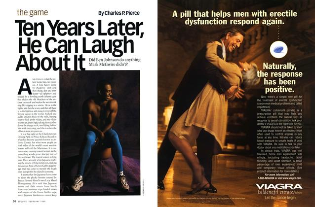 Article Preview: Ten Years Later, He Can Laugh About It, FEBRUARY 1999 1999 | Esquire