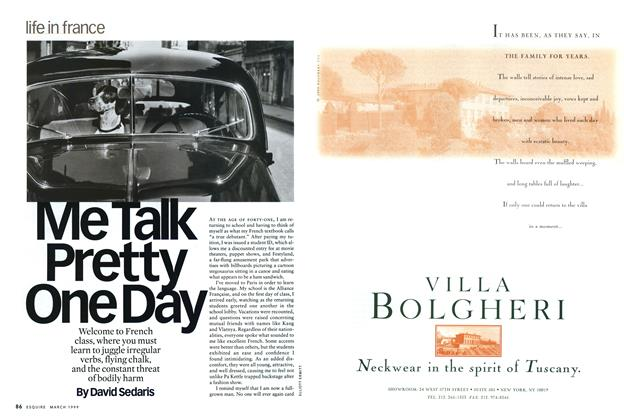 Article Preview: Me Talk Pretty One Day, MARCH 1999 1999 | Esquire