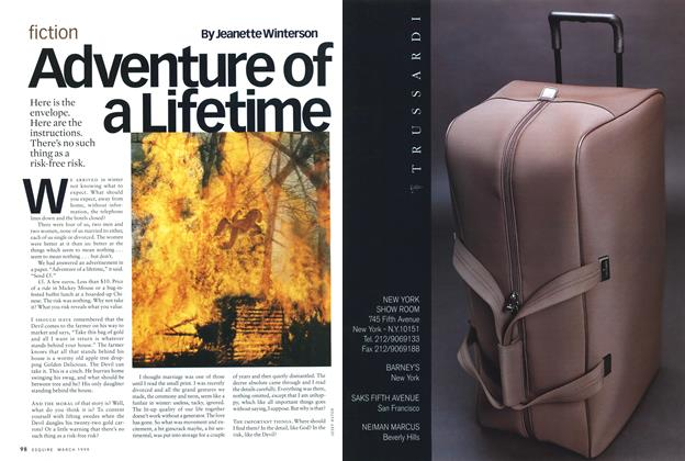 Article Preview: Adventure of a Lifetime, MARCH 1999 1999 | Esquire