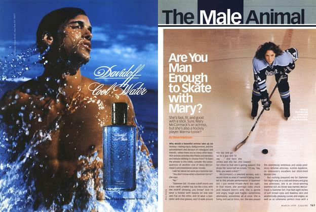 Article Preview: Are You Man Enough to Skate with Mary?, MARCH 1999 1999 | Esquire