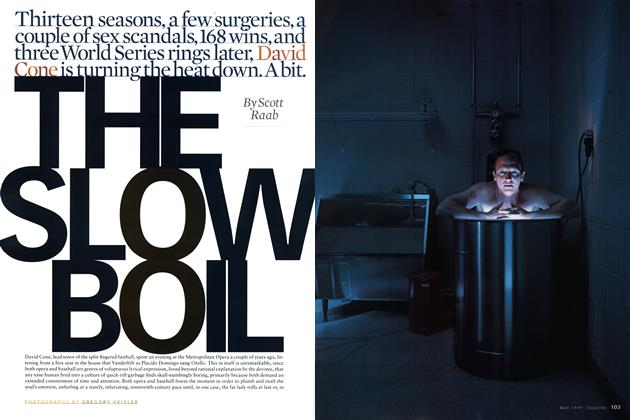 Article Preview: The Slow Boil, MAY 1999 1999 | Esquire