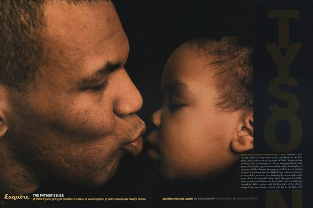 Article Preview: The Father's Kiss, JUNE 1999 1999 | Esquire