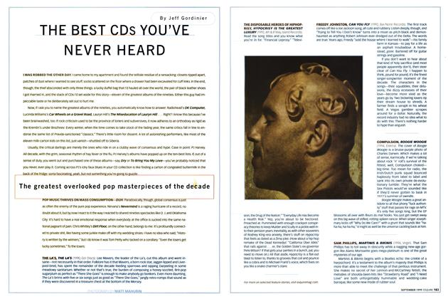 Article Preview: The Best CDs You've Never Heard, SEPTEMBER 1999 1999 | Esquire