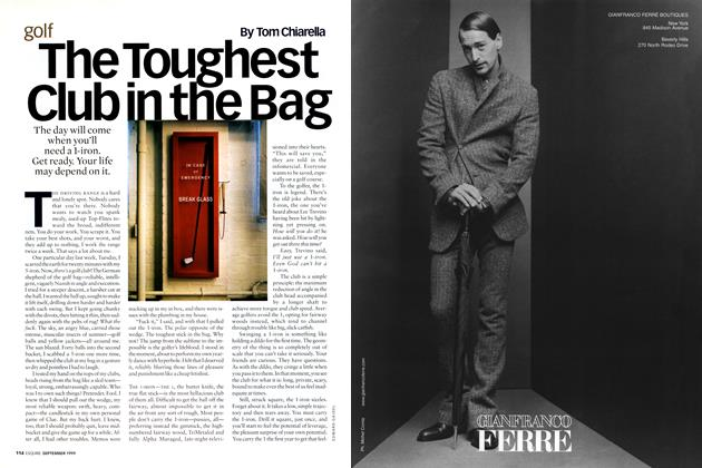 Article Preview: The Toughest Club in the Bag, SEPTEMBER 1999 1999 | Esquire