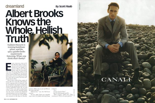 Article Preview: Albert Brooks Knows the Whole, Hellish Truth, SEPTEMBER 1999 1999 | Esquire