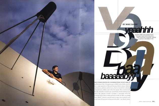 Article Preview: Yeaahhh, Baaaaabyy!, April 2000 | Esquire