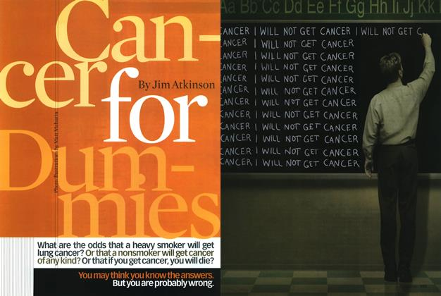 Article Preview: Cancer for Dummies, August 2000 | Esquire