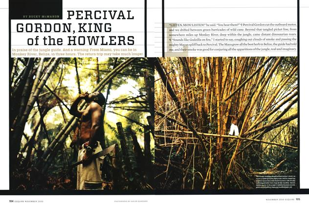 Article Preview: Percival Gordon, King of the Howlers, NOVEMBER 2000 2000 | Esquire