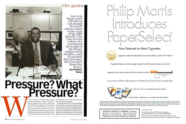 Article Preview: Pressure? What Pressure?, DECEMBER 2000 2000 | Esquire