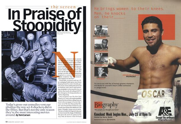Article Preview: In Praise Of Stoopidity, August 2001 | Esquire
