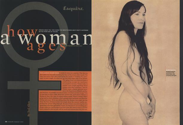 Article Preview: How a Women Ages, August 2001 | Esquire