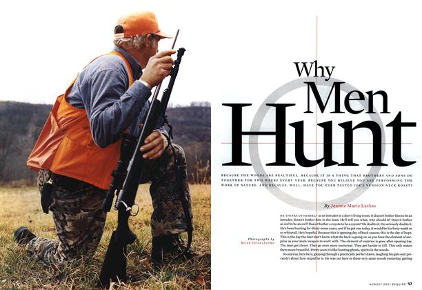 Article Preview: Why Men Hunt, AUGUST 2001 2001 | Esquire