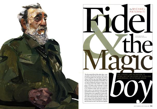 Article Preview: Fidel & the Magic Boy, SEPTEMBER 2001 2001 | Esquire
