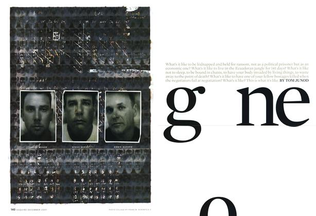 Article Preview: Gone, DECEMBER 2001 2001 | Esquire