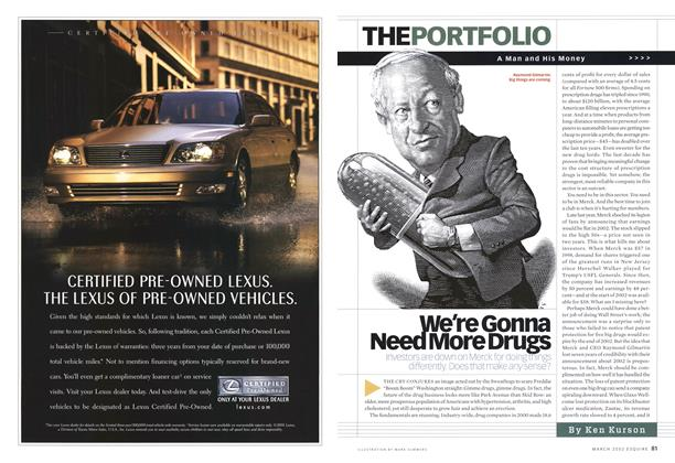 Article Preview: We're Gonna Need More Drugs, MARCH 2002 2002 | Esquire