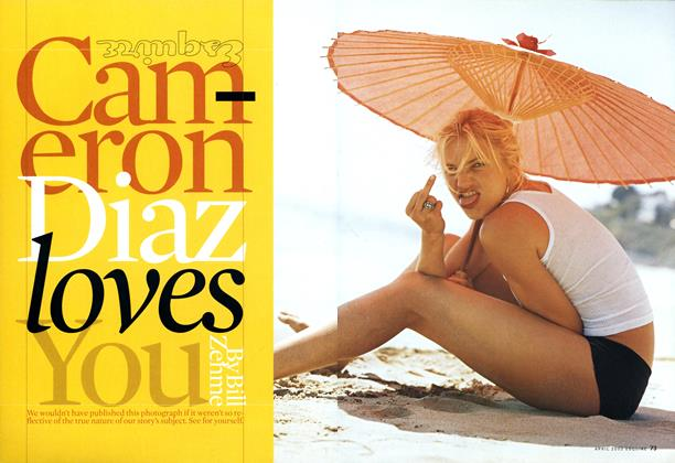 Article Preview: Cameron Diaz Loves You, April 2002 2002 | Esquire