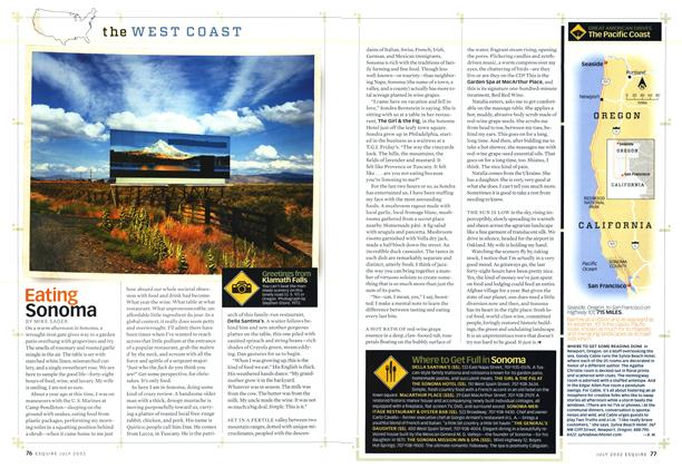 Article Preview: Eating Sonoma, JULY 2002 2002 | Esquire