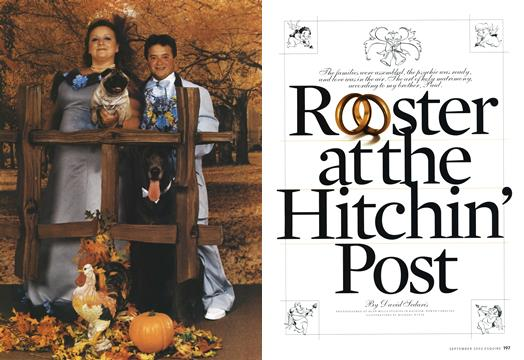 Rooster at the Hitchin' Post - September | Esquire
