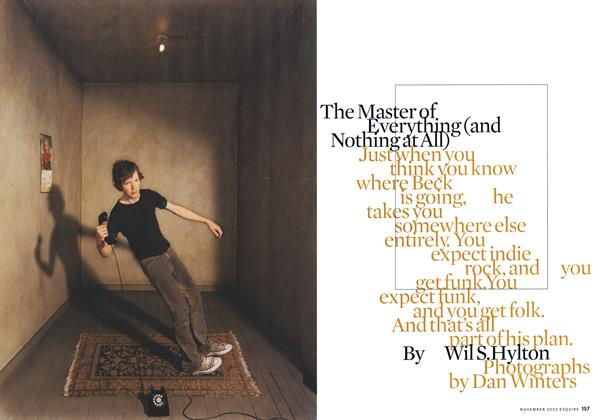 Article Preview: The Master of Everything (and Nothing at All), NOVEMBER 2002 2002 | Esquire
