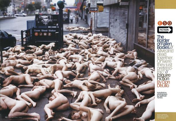 Article Preview: The Border of Fallen Bodies, April 2003 | Esquire