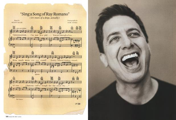 """""""Sing a Song of Ray Romano"""""""