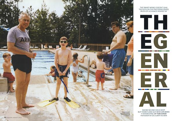 Article Preview: The General, August 2003 2003 | Esquire