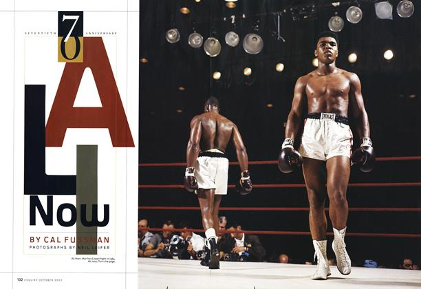 Article Preview: Ali Now, October 2003 2003 | Esquire