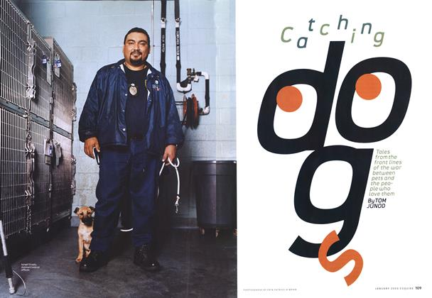 Article Preview: Catching Dogs, January 2004 | Esquire