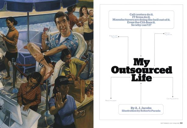 Article Preview: My Outsourced Life, September 2005 | Esquire