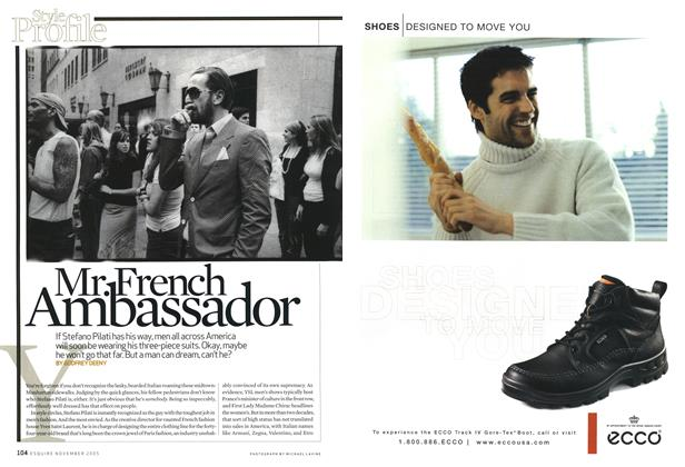 Article Preview: Mr. French Ambassador, NOVEMBER 2005 2005 | Esquire