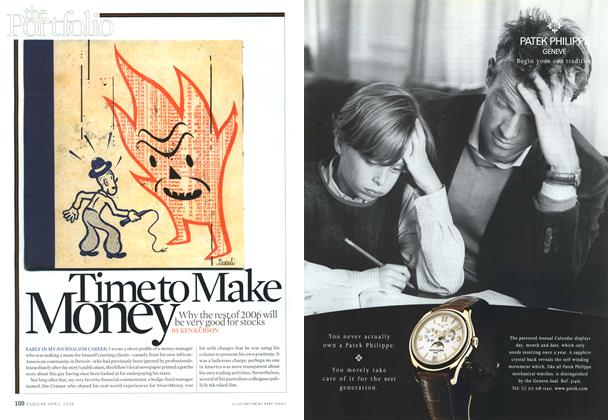 Article Preview: Time to Make Money, April 2006 | Esquire