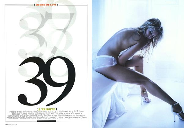 Article Preview: 39 [a Tribute], APRIL 2008 2008 | Esquire