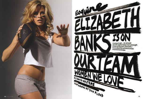 Article Preview: Elizabeth Banks is on Our Team, July 2008 | Esquire